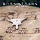 En värld full av strider (Eatneme gusnie jeenh dåaroeh) feat.Aninia/Jon Henrik Fjällgren