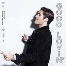 Good Lovin'/Benjamin Ingrosso