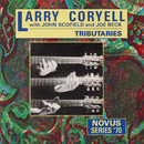 Tributaries/Larry Coryell with John Scofield and Joe Beck