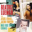Más Que Suerte (Remix) feat.Jesús Navarro,Jacob Forever/Beatriz Luengo