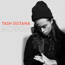 Notion (Radio Edit)/Tash Sultana