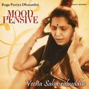 Mood Pensive - Raga Puriya Dhanashri/Veena Sahasrabuddhe