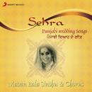 Sehra (Punjabi Wedding Songs)/Madan Bala Sindhu