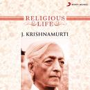 Religious Life/J. Krishnamurti