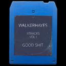 8Tracks, Vol. 1: Good Shit/Walker Hayes