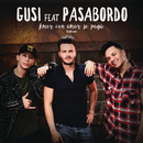 Amor Con Amor Se Paga (Versión Urbana) feat.Pasabordo/Gusi