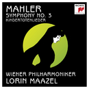 Mahler: Symphony No. 3 in D Minor & Kindertotenlieder/Lorin Maazel