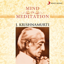 Mind in Meditation/J. Krishnamurti