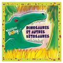 Dinosaures et autres bêtosaures (Version remasterisée)/Hélène Bohy