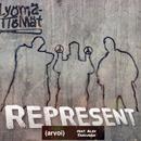 Represent (arvoi) feat.Alex Sandunga/Lyömättömät
