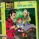 036/SOS per GPS/Die drei !!!