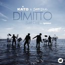 Dimitto (Let Go) (Remixes) feat.Bjørnskov/Kato