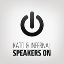 Speakers On (Remixes)/KATO & Infernal