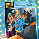 047/Unter Verdacht/Die drei !!!