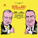 Bob and Ray: The Two and Only/Bob Elliott & Ray Goulding