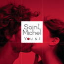 You & I/Saint Michel