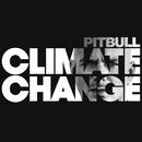 Climate Change/Pitbull