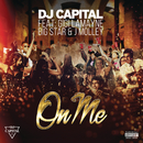 On Me feat.Gigi Lamayne,Big Star,J. Molley/DJ Capital