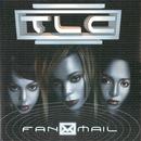 Fanmail/TLC