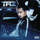 La rue t'appelle/TRZ