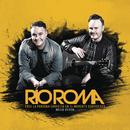 Eres la Persona Correcta en el Momento Equivocado (Deluxe Edition)/Río Roma