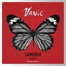 Samurai (Remixes) feat.Katy Tiz/Vanic