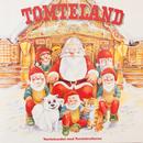 Tomteland/Tomtebandet med Tomteknattarna
