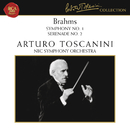 Brahms: Symphony No. 1 in C Minor, Op. 68 & Serenade No. 2 in A Major, Op. 16/Arturo Toscanini