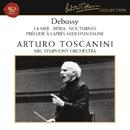Debussy: La Mer, Prélude à l'après midi d'un faune, Ibéria & Nocturnes/Arturo Toscanini