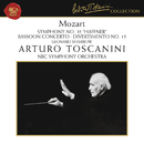 Mozart: Le nozze di Figaro, K. 492 Overture, Symphony No. 35 in D Major, K. 385, Bassoon Concerto in B-Flat Major, K. 191 & Divertimento No. 15 in B-Flat Major, K. 287/Arturo Toscanini
