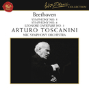 Beethoven: Symphony No. 5 in C Minor, Op. 67, Symphony No. 8 in F Major, Op. 93 & Leonore Overture No. 3, Op. 72a/Arturo Toscanini