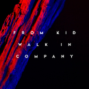 Walk in Company/From Kid