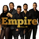 All In feat.Serayah,Yazz/Empire Cast