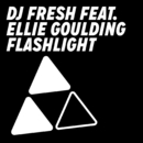 Flashlight (Remixes) feat.Ellie Goulding/DJ Fresh