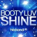 Shine/Booty Luv
