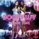Boogie 2Nite/Booty Luv