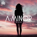 Be Mine (Remixes) feat.Kelli-Leigh/A-Minor
