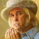 Every Time You Touch Me (I Get High)/Charlie Rich