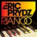 Pjanoo (Radio Edit)/Eric Prydz