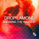 Breaking The Walls/Drop Lamond