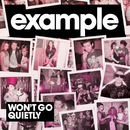 Won't Go Quietly/Example