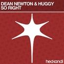 So Right/Dean Newton & Huggy
