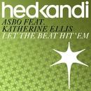 Let The Beat Hit 'Em feat.Katherine Ellis/ASBO