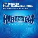 Ain't Nothin' Goin' On But the Rent (Remixes) feat.Katherine Ellis/7th Heaven