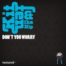 Don't You Worry/Kitten & The Hip