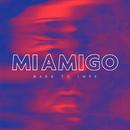 Hard To Love/MIAMIGO