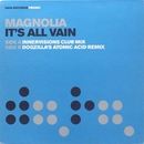 It's All Vain (Remixes)/Magnolia