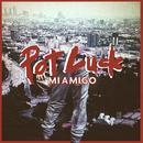 Potluck/MIAMIGO