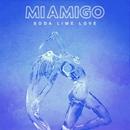 Soda Lime Love/MIAMIGO