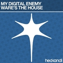 Ware's The House/My Digital Enemy